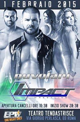 FEBBRAIO 1, 2015 - Impact Wrestling, EPW Onne Night Only - Teantro Tendastrisce, Roma